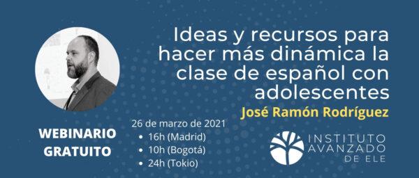 Webinario gratuito: ideas y recursos para hacer más dinámica la clase de español con adolescentes